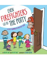 Even Firefighters Go to the Potty
