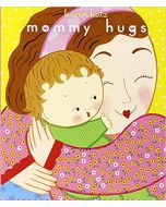 Mommy Hugs Board Book